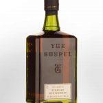 The Gospel Straight Rye Whiskey